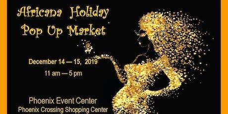 Africana Holiday Pop Up Market tickets