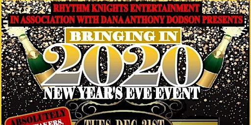 Rhythm Knights Entertainment 6th Annual New Years Eve to Bring in 2020