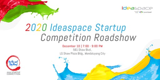 2020 IdeaSpace Startup Competition Roadshow - Mandaluyong