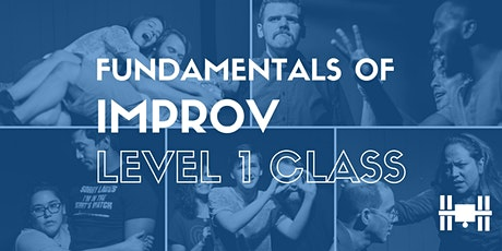 Class: Level 1 - Fundamentals of Long Form Improv (Mondays 8-10pm; 9 weeks)  tickets