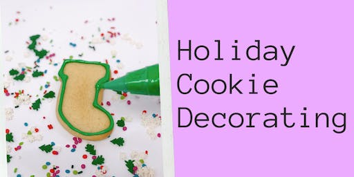 December 15 Holiday Cookie Decorating 1:30-3:30pm