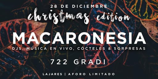 Fiesta Macaronesia • Christmas Edition • 722 gradi Lajares