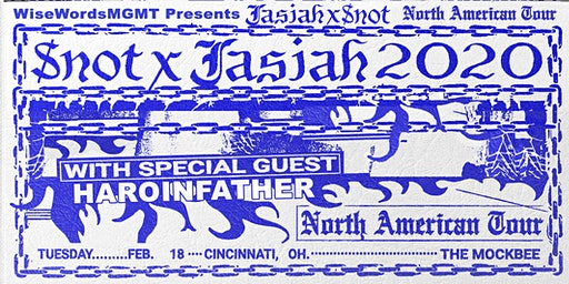 JASIAH and $NOT - North American Tour