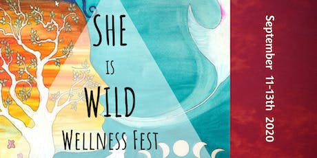 SHE is WILD Wellness Fest tickets