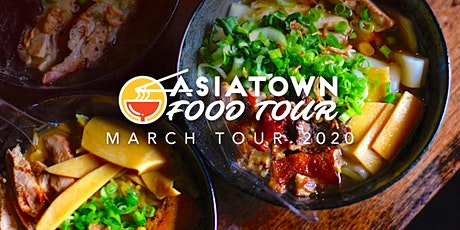 Asiatown Food Tour | March 2020 Tour tickets
