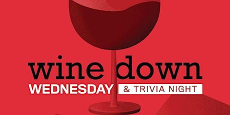wine down Wednesdays & Trivia | Free tickets