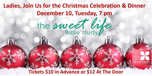 The Sweet Life Bible Study Christmas Dinner Celebration 2019
