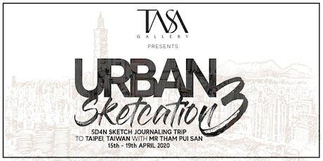 Urban Sketcation 3 - 5D4N in Taipei, Taiwan with Mr Tham tickets