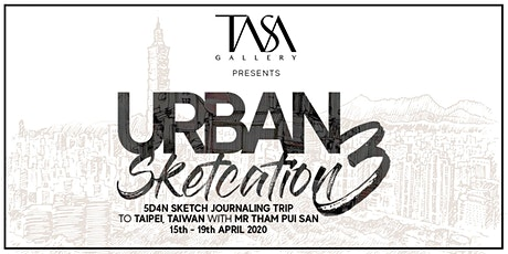 Urban Sketcation 3 - 5D4N in Taipei, Taiwan with Mr Tham tickets