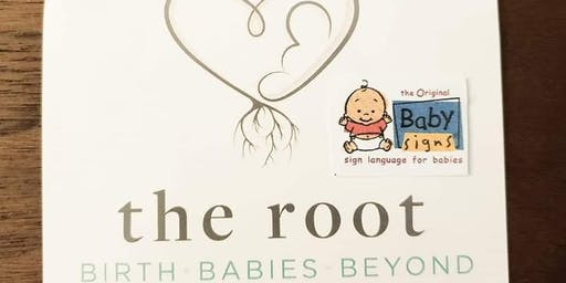 Baby Signs°- Parent Workshop at The Root