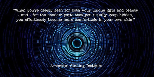 Circling - Transformational Authentic Relating