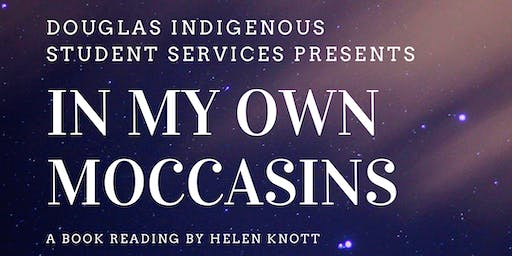 """""""In My Own Moccasins"""" a Book Reading by Helen Knott"""