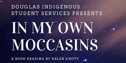 """In My Own Moccasins"" a Book Reading by Helen Knott"