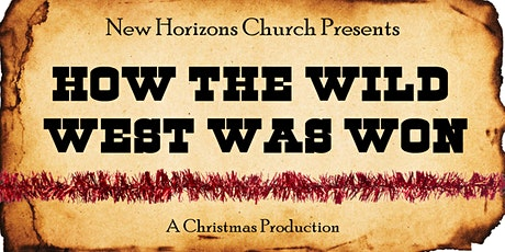 How The Wild West Was Won Christmas Production tickets