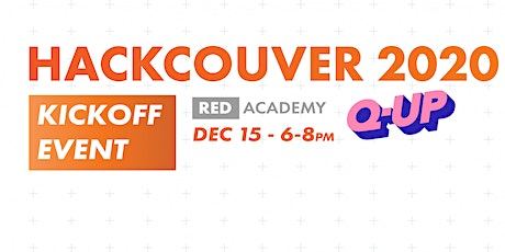 Hackcouver X QUP Kickoff Event tickets