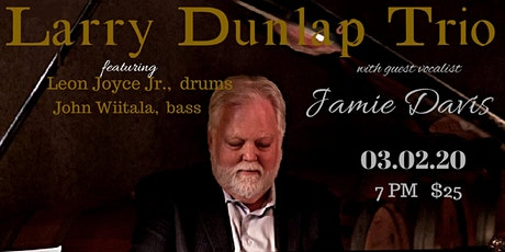 Larry Dunlap Trio with Jamie Davis tickets