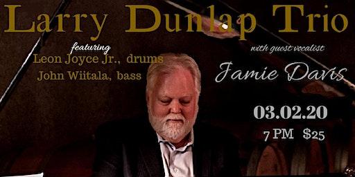 Larry Dunlap Trio with Jamie Davis