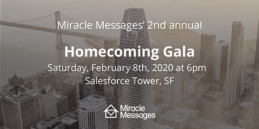 Miracle Messages' 2nd Annual Homecoming Gala