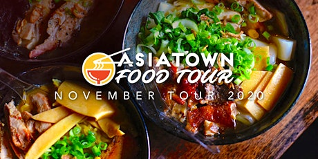 Asiatown Food Tour | November 2020 Tour tickets