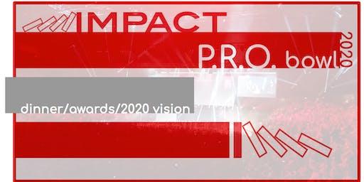 Impact P.R.O. Bowl 2020
