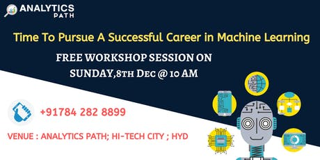 Attend Free Machine Learning Informative Workshop Session at Analytics path tickets
