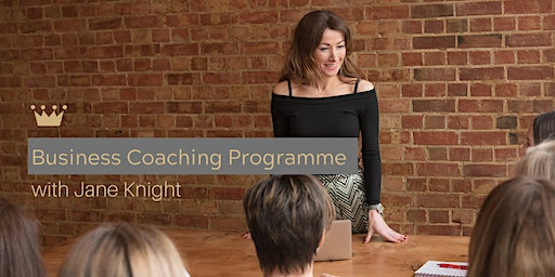 Register your Interest in the Business Coaching Programme with Jane Knight