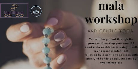 Mala Workshop and Gentle Yoga tickets