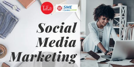 Intro to Social Media Marketing by TaF.tc and  SME Centre@ASME tickets