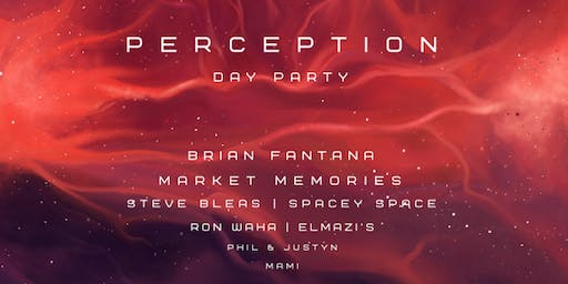 PERCEPTION | Day Party