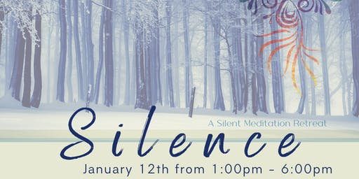 Silence - A Silent Meditation Retreat