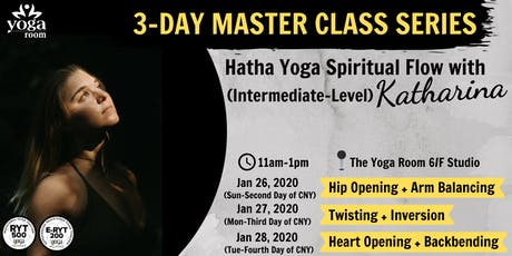 3-Day Master Class Series: Hatha Yoga Spiritual Flow with Katharina tickets