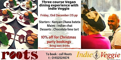 Vegan Christmas Meal at Roots, Gloucester