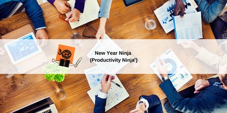 New Year Ninja (Productivity Ninja) - Sydney tickets