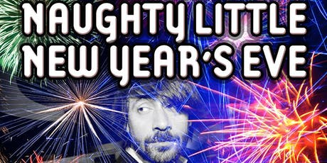 Patrick Maliha's 7th Annual Naughty Little New Year's Eve: Live @ The Rio! tickets