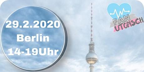 FANutopisch Berlin Tickets