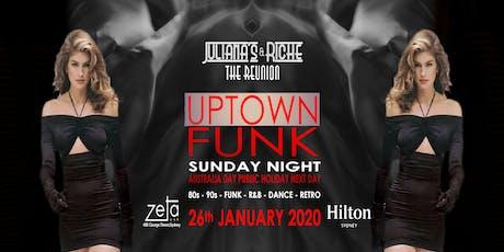 """UPTOWN FUNK"" The 80's & 90's Julianas & Riche Reunion 26-1-20 at Zeta Bar tickets"