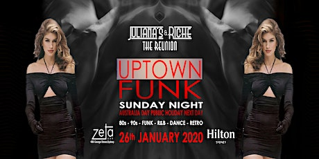 """UPTOWN FUNK"" The 80's & 90's Julianas & Riche Reunion 26-1-20 at Zeta Bar tickets"