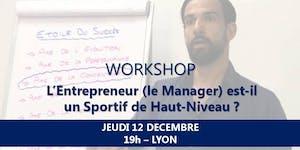 L'Entrepreneur (le Manager) est-il un Sportif de...