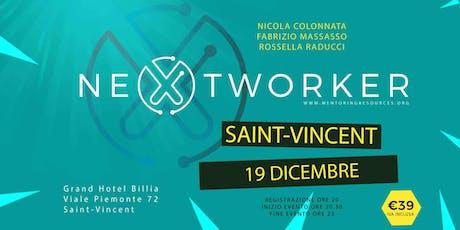 NeXtworker - Saint Vincent biglietti
