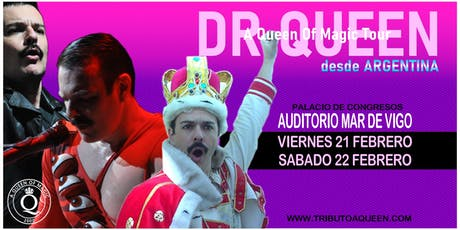 DR QUEEN - A QUEEN OF MAGIC TOUR en Vigo: Viernes 21/02/2020 entradas