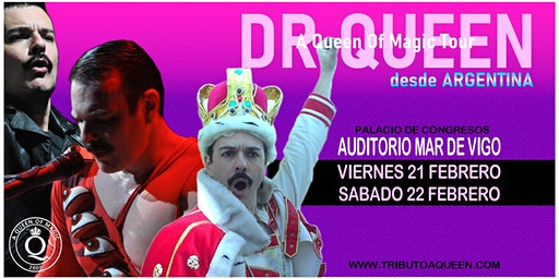 DR QUEEN - A QUEEN OF MAGIC TOUR en Vigo: Viernes 21/02/2020