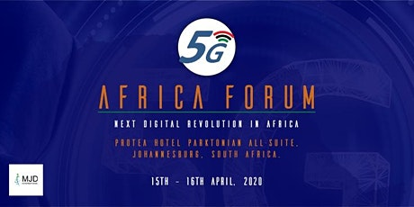 5G Africa Forum - Next Digital Revolution in Africa tickets