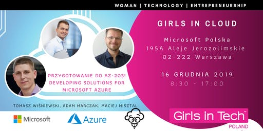 Girls in Cloud: Przygotowanie do AZ-203! Developing Solutions for Azure
