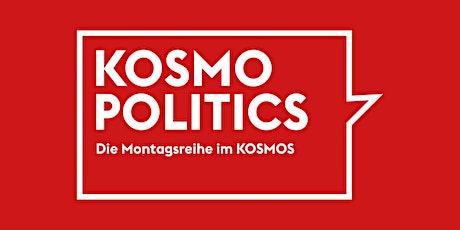 KOSMOPOLITICS – INS & OUTS: Aussenpolitischer Jahresrückblick Tickets