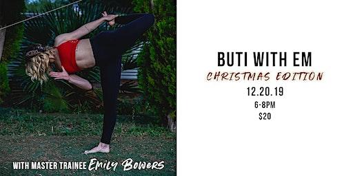 Buti Yoga with Em // Christmas Edition