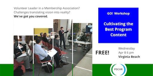PDCHR Workshop—Cultivating the Best Program Content