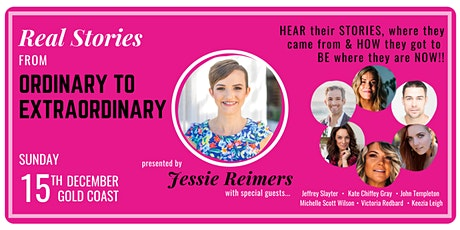 Ordinary to Extraordinary: Real Stories with Jessie Reimers & guests! tickets