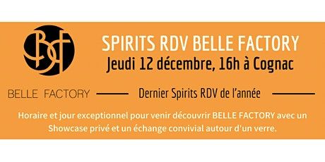 Spirits RDV - Belle Factory tickets
