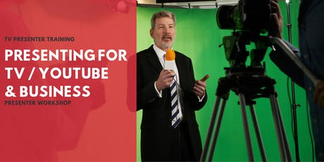 Presenting Workshop For TV Presenters / Vloggers & Business  tickets