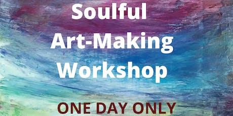 Soulful Art-Making Workshop tickets